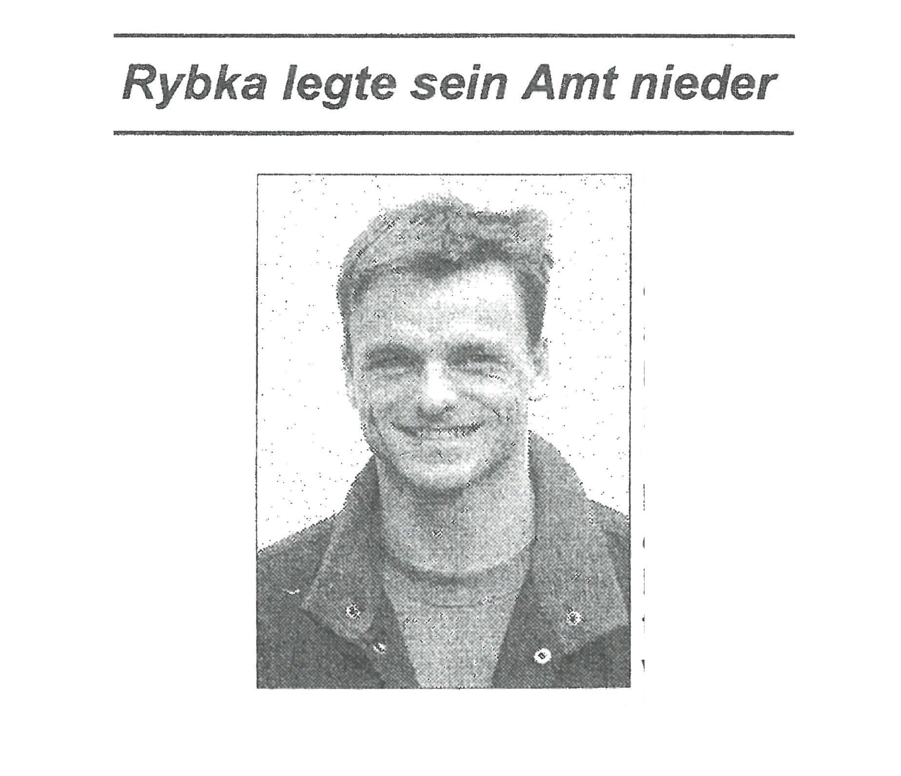 Bild von DAMALS: Rybka legte sein Amt nieder